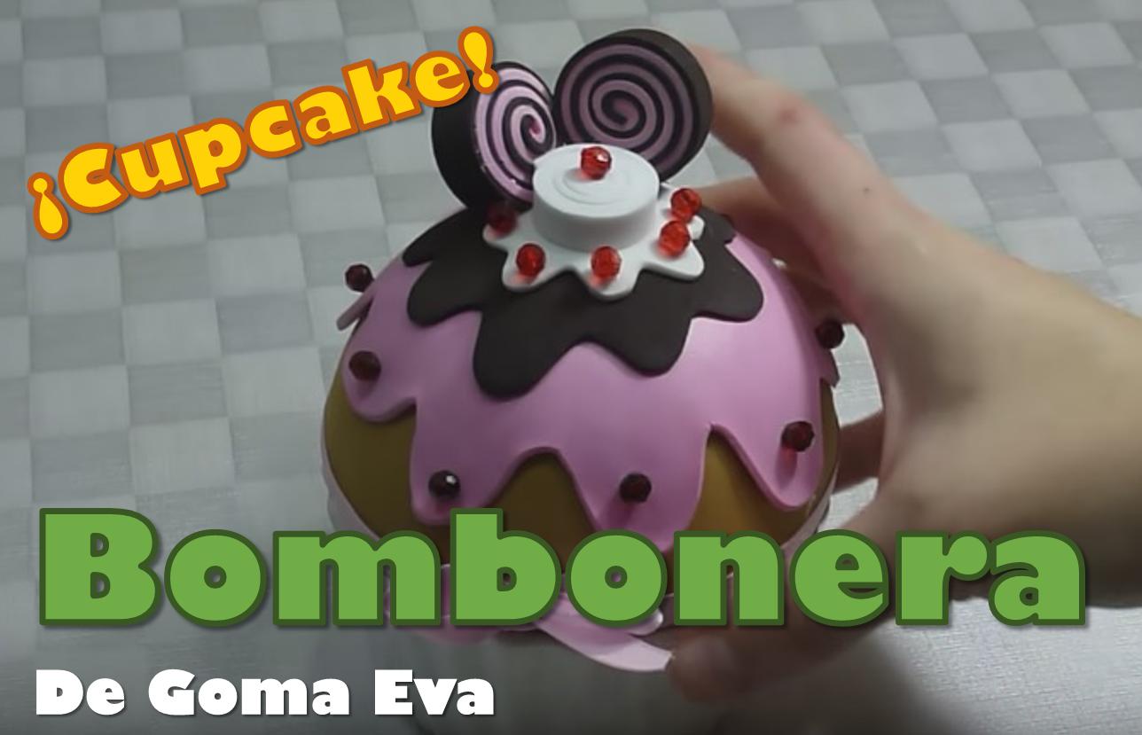 Cupcake Bombonera de Goma Eva